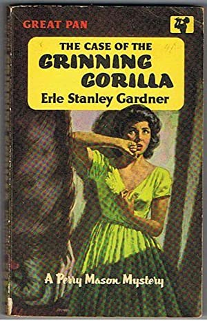 The Case of the Grinning Gorilla (a Perry Mason mystery): Gardner, Erle Stanley
