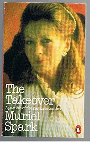 The Takeover (a parable of the pagan seventies)