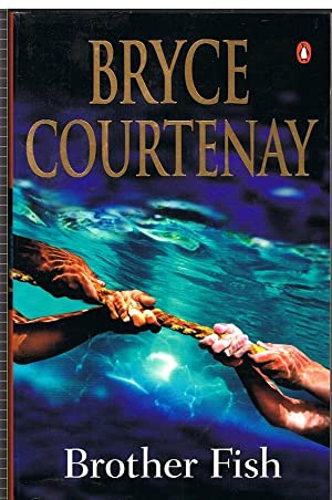 Brother Fish (signed copy): Courtenay, Bryce