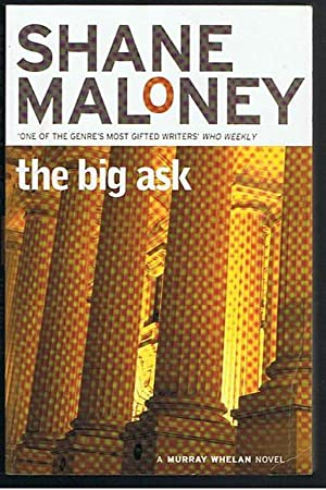 The Big Ask (a Murray Whelan novel)