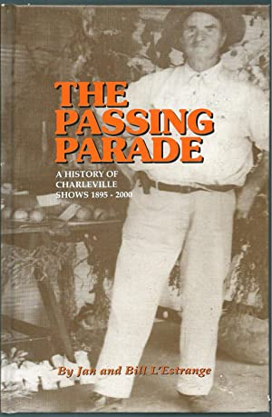 The Passing Parade: A History of Charleville: L'Estrange, Jan and