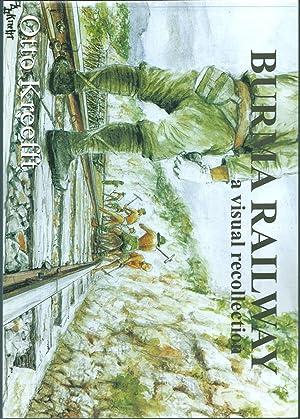 Burma Railway - Some Scenes Remembered -: Kreefft, Otto