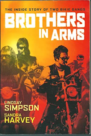 Brothers In Arms - The Inside Story: Simpson, Lindsay and