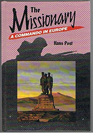 The Missionary: A Commando in Europe: Post, Hans