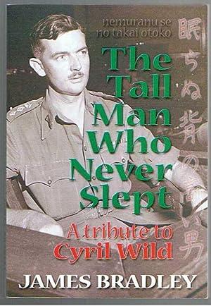 Cyril Wild: the Tall Man Who Never Slept (nemuranu se no takai otoko) A Tibute to Cyril Wild: ...