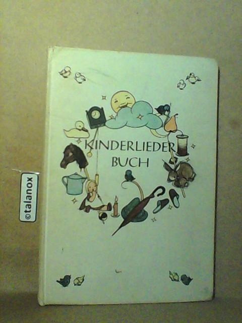 Kinderliederbuch. Alte und neue Verse: Dückert, Sigid: