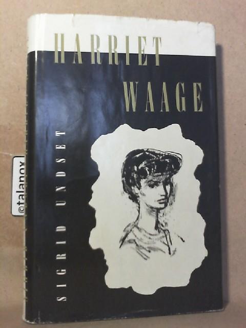 Harriet Waage: Undset, Sigrid: