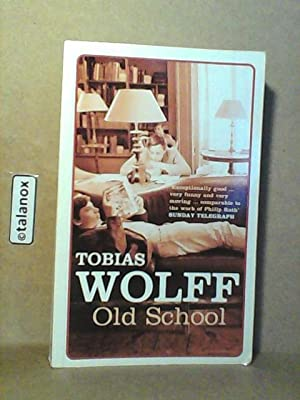 tobias wolff old school Read old school by tobias wolff by tobias wolff by tobias wolff for free with a 30 day free trial read ebook on the web, ipad, iphone and android.