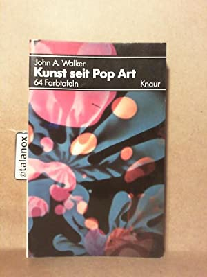 Kunst seit Pop Art.