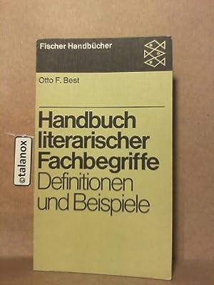 Handbuch literarischer Fachbegriffe: Definitionen und Beispiele: Best, Otto Ferdinand: