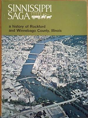Sinnissippi Saga - A History of Rockford: Nelson, C. Hal