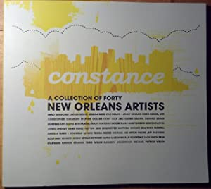 Constance Volume 1 - Replicas + Replacements - A Collection of Forty New Orleans Artists