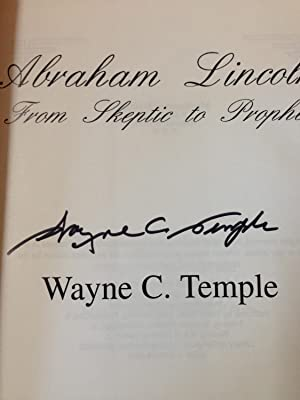 Abraham Lincoln: From Skeptic to Prophet