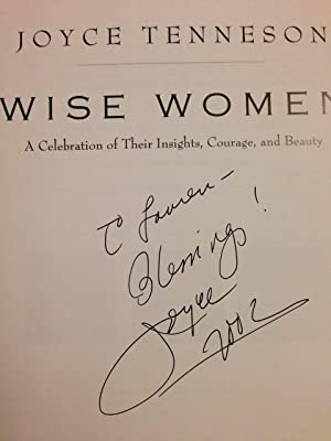 Wise Women - A Celebration of Their Insights, Courage, And Beauty