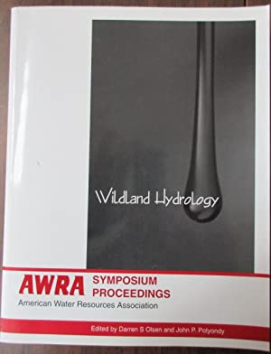 Wildland Hydrology - AWRA Symposium Proceedings
