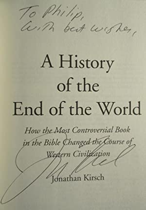 A History of the End of the World - How the Most Controversial Book in the Bible Changed the Cour...