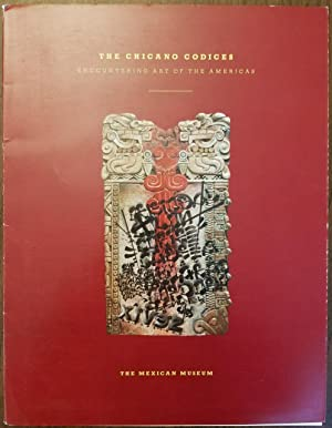 The Chicano Codices - Encountering Art of the Americas