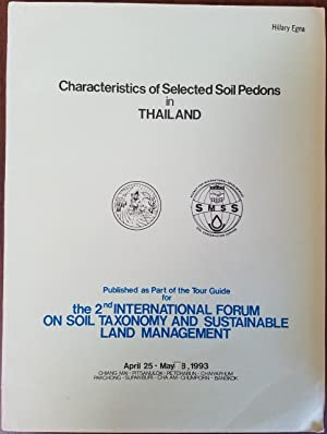 Characteristics of Selected Soil Pedons in Thailand - Published as Part of the Tour Guide for the...
