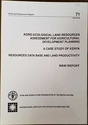 Agro-Ecological Land Resources Assessment for Agricultural Development Planning - A Case Study of...