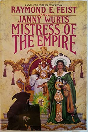 Mistress of the Empire A Novel of the Other Side of the Riftwar