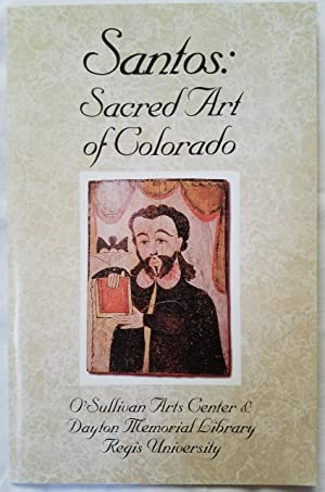 Santos: Sacred Art of Colorado