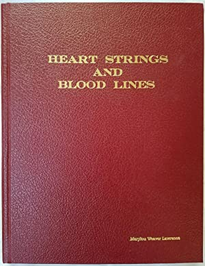 Heart Strings and Blood Lines