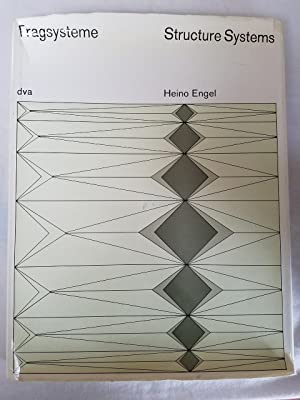 Tragsysteme - Structure Systems: Engel, Heino (with