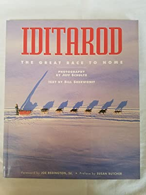Iditarod - The Great Race to Nome