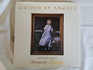 Guided By Angels - Divinely Inspired Paintings by Amanda Dunbar