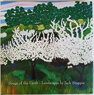 Songs of the Earth -- Landscapes by Jack Stuppin
