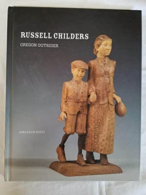 Russell Childers - Oregon Outsider