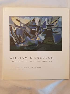 William Kienbusch : A Retrospective Exhibition, 1946-1979