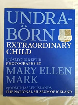 Undraborn - Extraordinary Child Photographs by Mary Ellen Mark