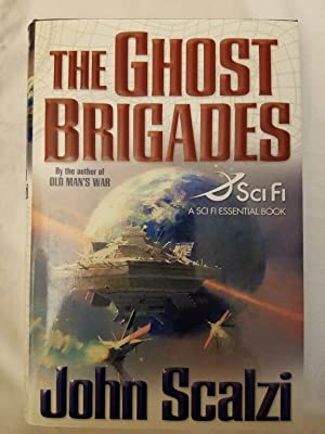 The Ghost Brigades (A Sci Fi Essential Book)