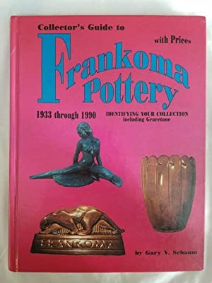 Collector's Guide to Frankoma Pottery 1933 through 1990 - Identifying Your Collection including G...