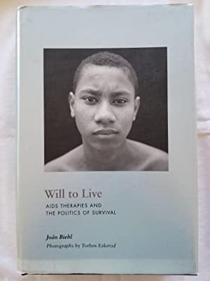Will to Live - AIDS Therapies and the Politics of Survival