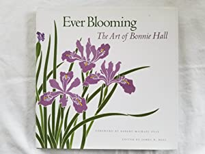 Ever Blooming - The Art of Bonnie Hall