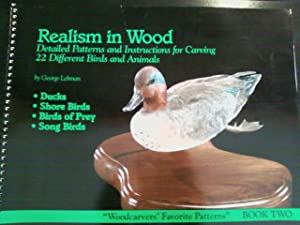 Realism in Wood - Detailed Patterns and Instructions for Carving 22 Different Birds and Animals (...