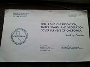 Bibliography of Soil, Land Classification, Timber Stand, and Vegetation Cover Surveys of Californ...