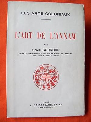 L' Art de l' Annam (Les arts: GOURDON, H.