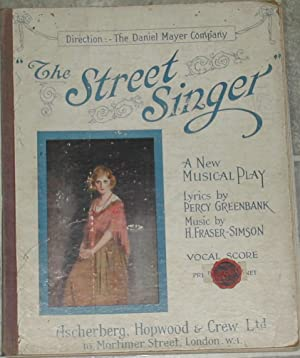 The Street Singer. A Musical Play in Three Acts