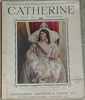 Catherine. A New Musical Play in Three Acts