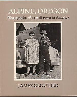 Alpine, Oregon: James Cloutier
