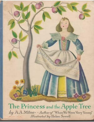 The Princess and the Apple Tree: A. A. Milne