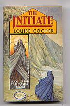 THE INIATE(BOOK 1 OF THE TIME MASTER: LOUISE COOPER