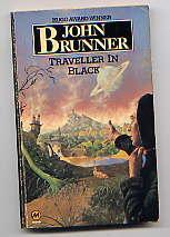 Traveller In Black: JOHN BRUNNER