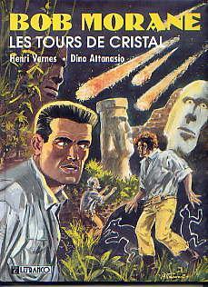 LES TOURS DE CRISTAL(BOB MORANE NO 4): HENRI VERNES