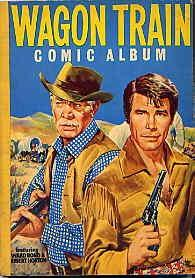 WAGON TRAIN COMIC ALBUM NO 1