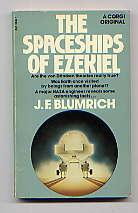 THE SPACESHIPS OF EZEKIEL: J.F. BLUMRICH