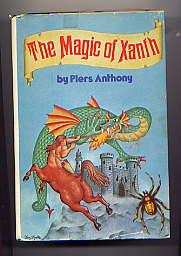 THE MAGIC OF XANTH(A SPELL FOR CHAMELEON,: PIERS ANTHONY